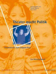 Theater macht Politik: Visionen