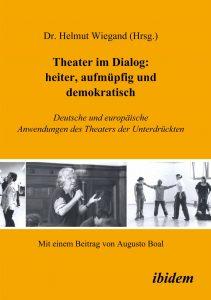 Helmut Wiegand Theater im Dialog